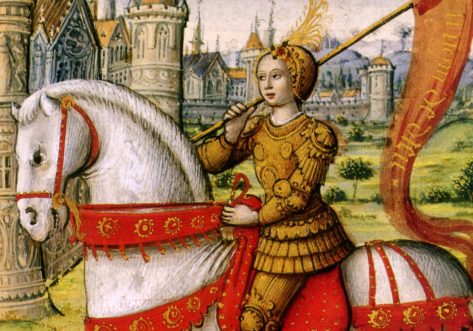 The Rise of Saint Joan of Arc the Lady Knight and Princess Maiden of France